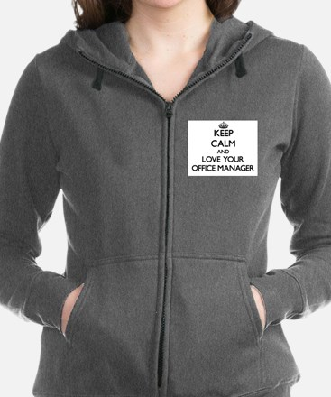 Keep Calm and Love your Office Manager Sweatshirt