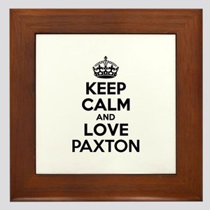 Keep Calm and Love PAXTON Framed Tile