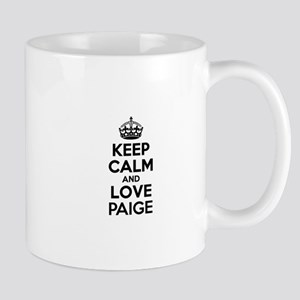 Keep Calm and Love PAIGE Mugs