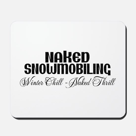 Winter Chill - Naked Thrill Mousepad