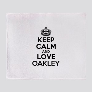 Keep Calm and Love OAKLEY Throw Blanket