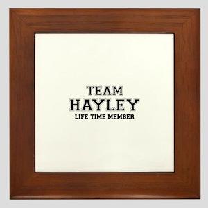 Team HAYLEY, life time member Framed Tile