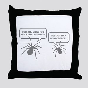 Too Much Time On The Web Throw Pillow