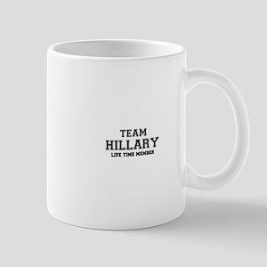 Team HILLARY, life time member Mugs