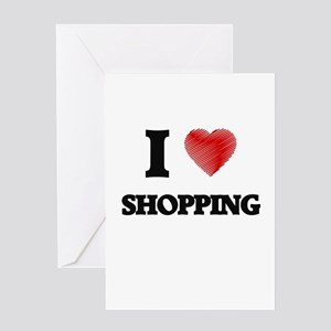 I Love Shopping Greeting Cards