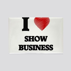 I Love Show Business Magnets