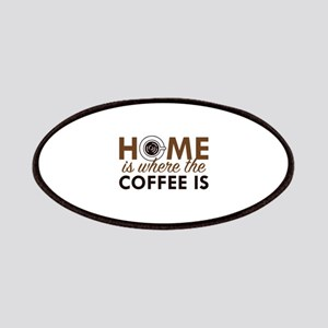 Home Is Where The Coffee Is Patches