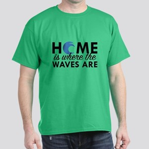 Home Is Where The Waves Are Dark T-Shirt