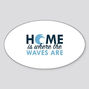 Home Is Where The Waves Are Sticker (Oval)