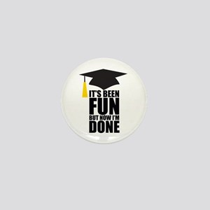 Been Fun Now Done Mini Button
