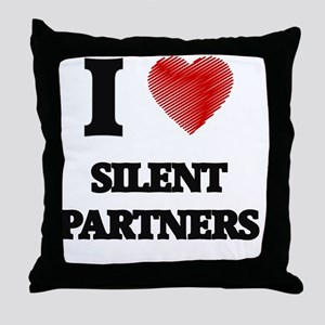 I Love Silent Partners Throw Pillow
