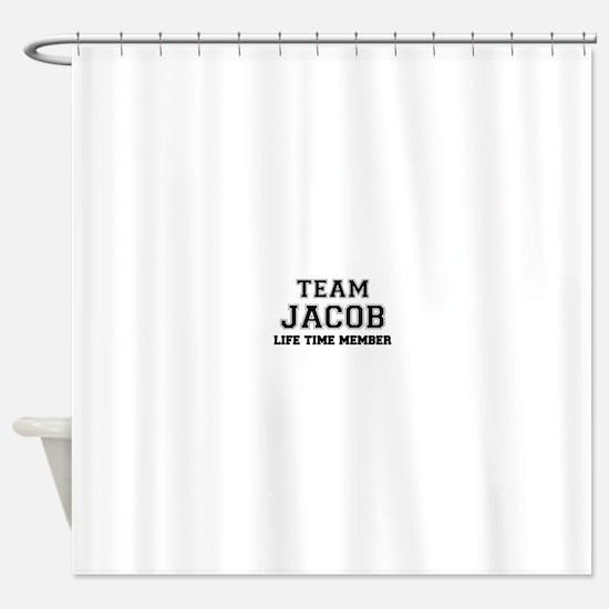 Team JACOB, life time member Shower Curtain