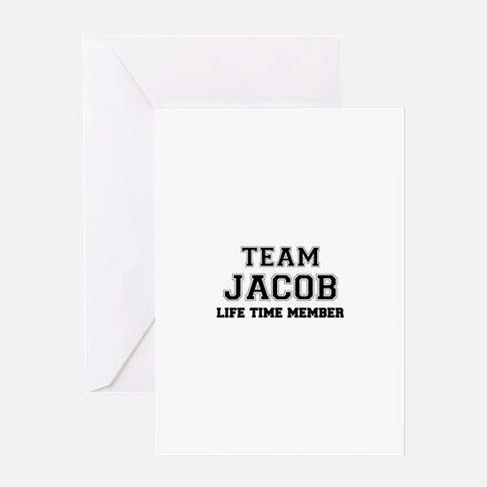 Team JACOB, life time member Greeting Cards