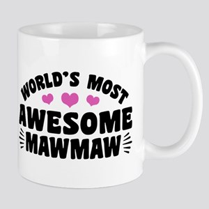 World's Most Awesome MawMaw Mug