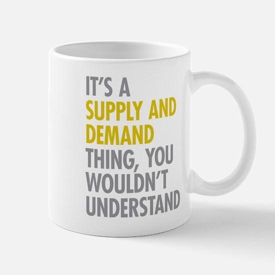 Supply And Demand Mugs