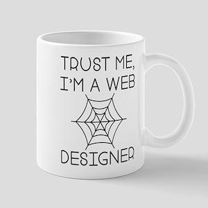Trust Me I'm A Web Designers Mug