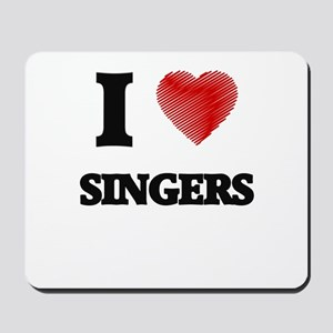 I Love Singers Mousepad