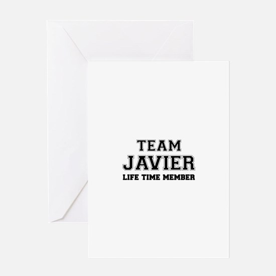 Team JAVIER, life time member Greeting Cards
