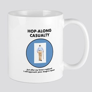 Hopalong Casualty till Knee Replacement Mugs