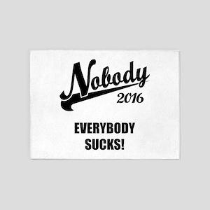 Nobody 2016 5'x7'Area Rug