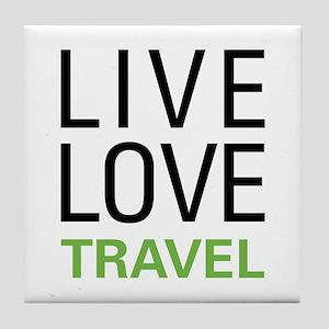 Live Love Travel Tile Coaster