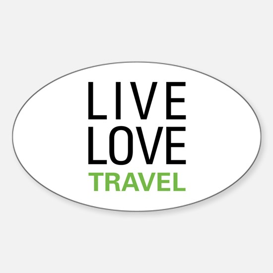 Live Love Travel Oval Decal