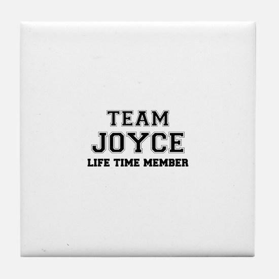 Team JOYCE, life time member Tile Coaster