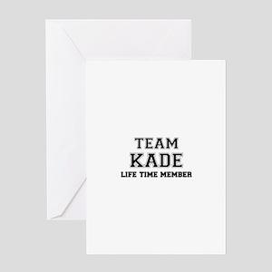 Team KADE, life time member Greeting Cards