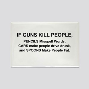 IF GUNS KILL PEOPLE... Magnets