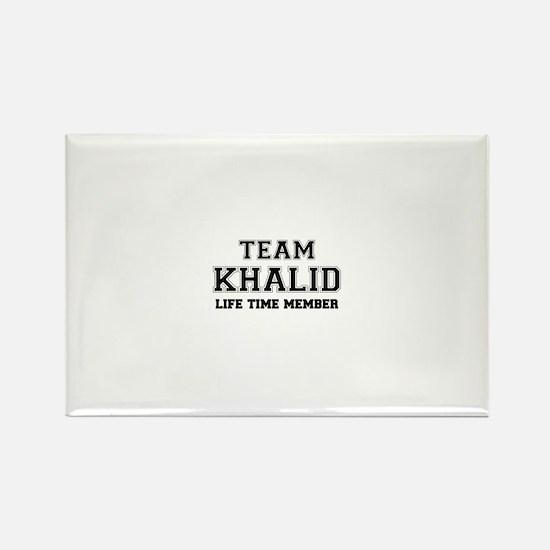 Team KHALID, life time member Magnets