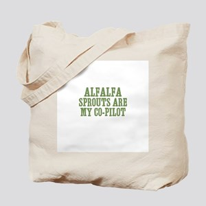 Alfalfa Sprouts Are My Co-Pil Tote Bag