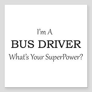 "Bus Driver Square Car Magnet 3"" x 3"""
