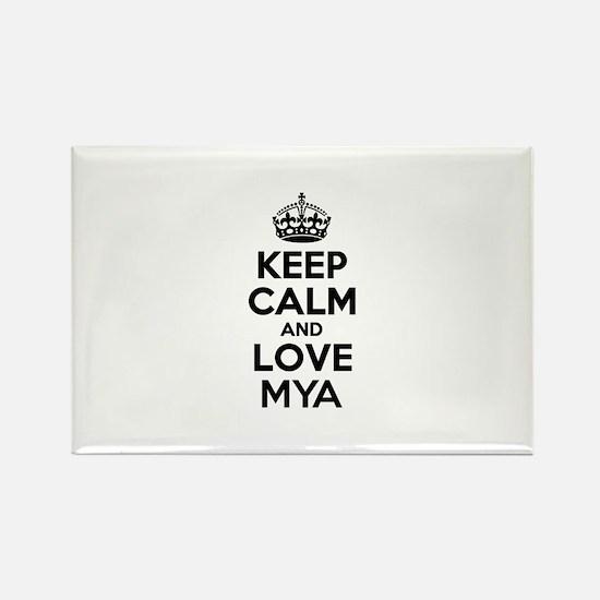 Keep Calm and Love MYA Magnets