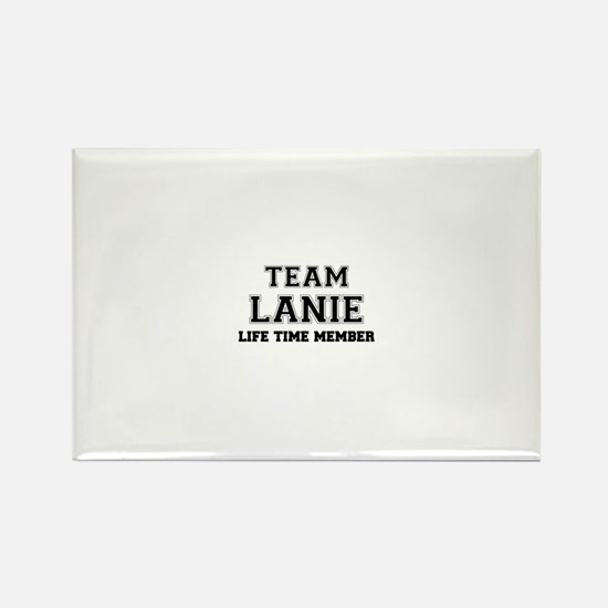 Team LANIE, life time member Magnets