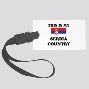 This Is My Serbia Country Large Luggage Tag