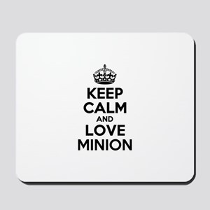 Keep Calm and Love MINION Mousepad