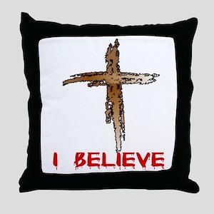 CALVARY CROSS - I BELIEVE Throw Pillow