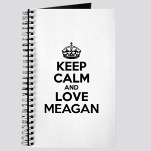 Keep Calm and Love MEAGAN Journal