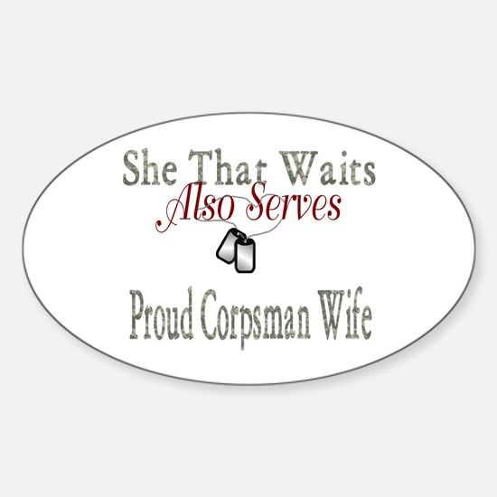 proud corpsman wife Oval Decal