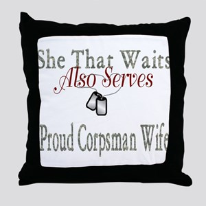 proud corpsman wife Throw Pillow
