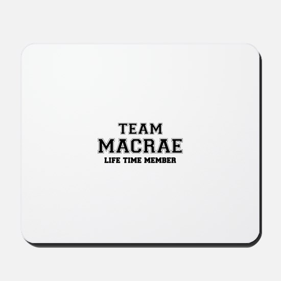 Team MACRAE, life time member Mousepad