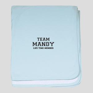 Team MANDY, life time member baby blanket
