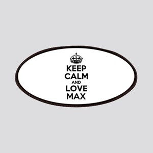 Keep Calm and Love MAX Patch