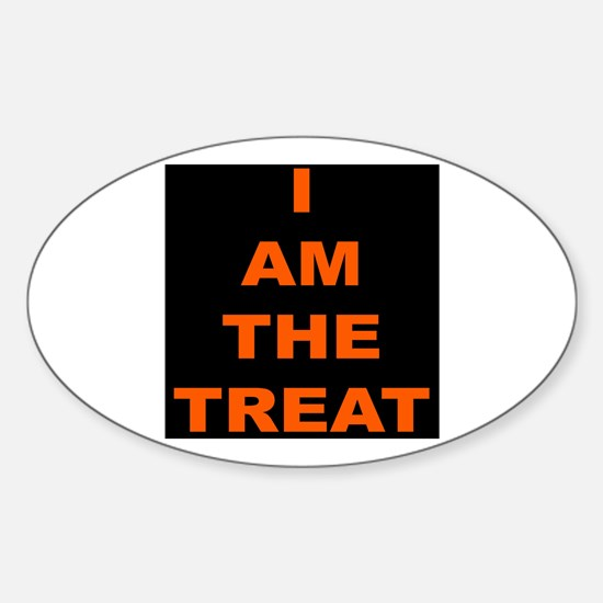 I AM THE TREAT (BLK) Oval Decal