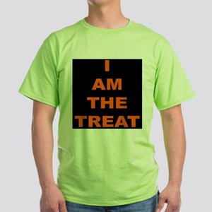I AM THE TREAT (BLK) Green T-Shirt