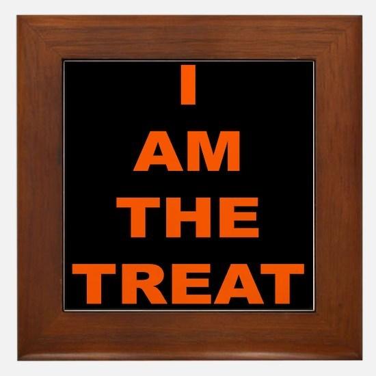 I AM THE TREAT (BLK) Framed Tile