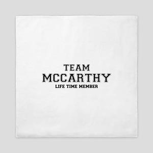 Team MCCARTHY, life time member Queen Duvet