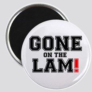 GONE ON THE LAM! Magnets
