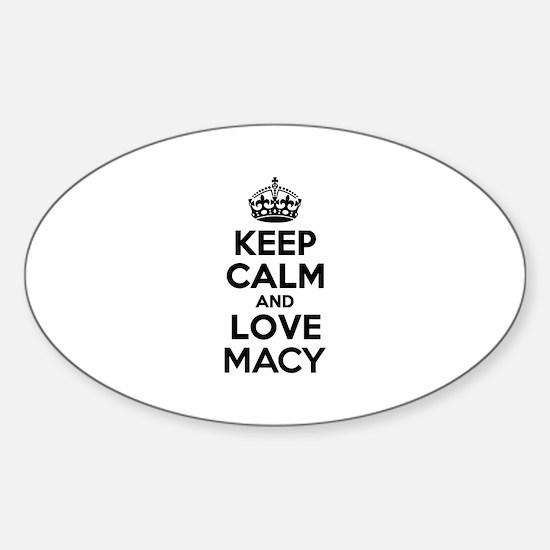 Keep Calm and Love MACY Decal