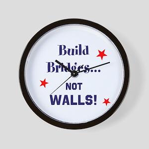 Build Bridges, not walls Wall Clock